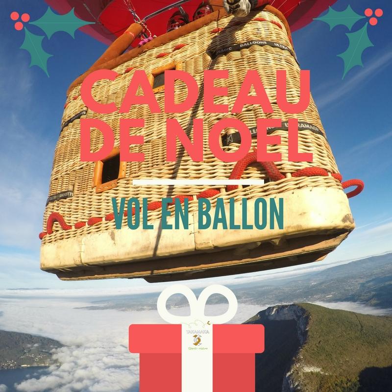 cadeau noel montgolfiere annecy